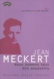 Jean Meckert - Nous sommes tous des assassins.