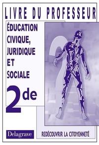 Jean Menand - Education civique juridique et sociale 2nde - Livre du professeur.