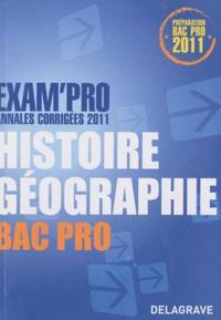 Jean Menand - Exam'Pro Annales corrigées 2011 Histoire Géographie Bac Pro.