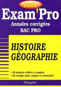 Histoire Géographie Bac pro. Annales corrigées 2003 - Jean Menand | Showmesound.org