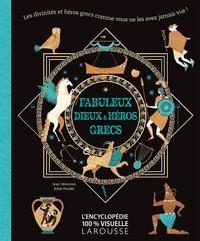Jean Menzies et Katie Ponder - Fabuleux dieux et héros grecs.