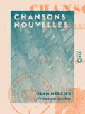 Jean Mercier et  Jacobus - Chansons nouvelles.