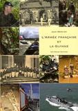 Jean Mercier - L'armée française et la Guyane.