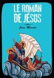 Jean Mercier - Le Roman de Jésus.