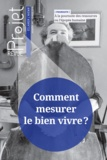 Jean Merckaert - Projet N° 362, février 2018 : Comment mesurer le bien vivre ?.