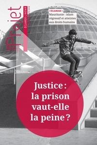 Jean Merckaert - Projet N° 365, été 2018 : Justice : la prison vaut-elle la peine ?.
