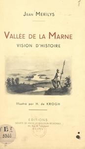 Jean Merilys et H. de Krogh - Vallée de la Marne - Vision d'histoire.