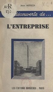 Jean Mersch et R. Tesse - L'entreprise.
