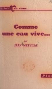 Jean Merville et Sabine Berritz - Comme un eau vive....