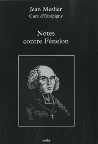 Jean Meslier - Notes contre Fénelon.