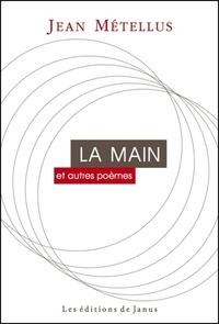Jean Métellus - La Main et autres poêmes.