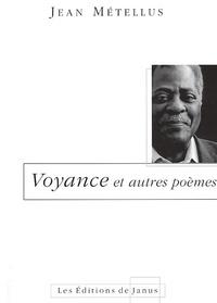 Jean Métellus - Voyance et autres poèmes.