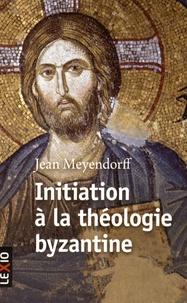Jean Meyendorff - Initiation à la théologie byzantine.