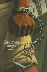 Jean Meyer - Esclaves et négriers.