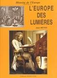 Jean Meyer - L'Europe des Lumières.