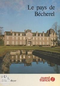 Jean Meyer - Le Pays de Bécherel.