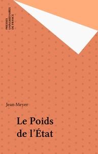 Jean Meyer - Le Poids de l'État.