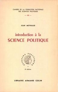 Jean Meynaud - Introduction à la science politique.
