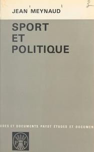 Jean Meynaud - Sport et politique.