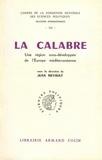 Jean Meyriat - Calabre - Une région sous-développée de l'Europe méditerranéenne.