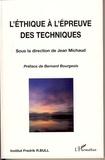 Jean Michaud et Jacques Hors - L'éthique à l'épreuve des techniques.
