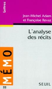 Jean-Michel Adam et Françoise Revaz - L'analyse des récits.