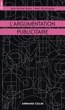 Jean-Michel Adam et Marc Bonhomme - L'argumentation publicitaire - Rhétorique de l'éloge et de la persuasion.