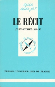 Jean-Michel Adam - Le récit.
