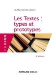 Jean-Michel Adam - Les Textes : types et prototypes - 4 éd..