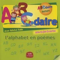 Jean-Michel Adde - ABCdaire - L'alphabet en poèmes, Avec un jeu de cartes.
