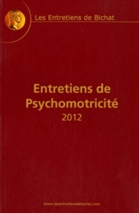 Jean-Michel Albaret et Jacques Corraze - Entretiens de Psychomotricité.