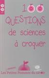 Jean-Michel Alimi et Vazken Andréassian - 100 questions de sciences à croquer.