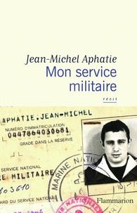Jean-Michel Aphatie - Mon service militaire.