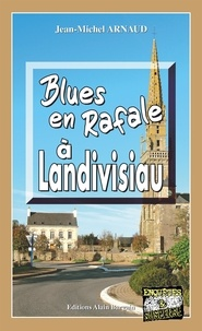 Jean-Michel Arnaud - Blues en Rafale à Landivisiau.