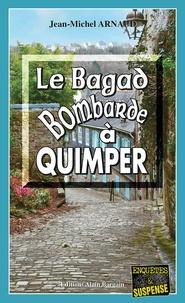 Jean-Michel Arnaud - Le bagad bombarde à Quimper.