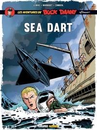 """Jean-Michel Arroyo et Frédéric Marniquet - Les aventures de Buck Danny """"Classic"""" Tome 7 : Sea dart."""