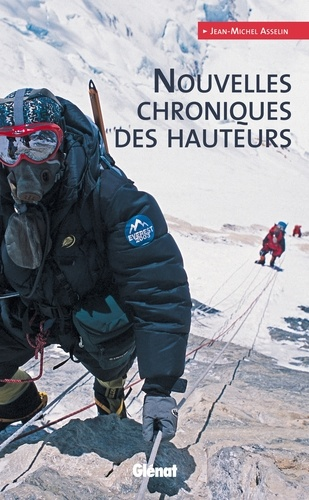 Jean-Michel Asselin - Nouvelles chroniques des hauteurs.
