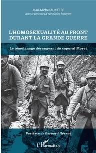 Galabria.be L'homosexualité au front durant la Grande Guerre - Le témoignage dérangeant du caporal Moret Image