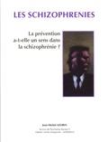 Jean-Michel Azorin - Les schizophrénies - La prévention a-t-elle un sens dans la schizophrénie ?.