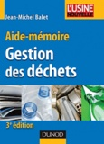 Jean-Michel Balet - Gestion des déchets - Aide-mémoire.