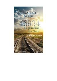 Jean-Michel Bardou - 46934 Le paradoxe des étaux 1 : 46934 Le paradoxe des étaux -1 - Mise en bouche 2019.