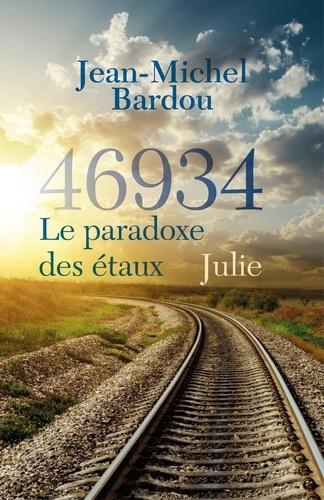 46934 le paradoxe des étaux - Tome 2. Julie