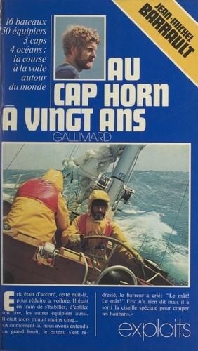 Au cap Horn à vingt ans