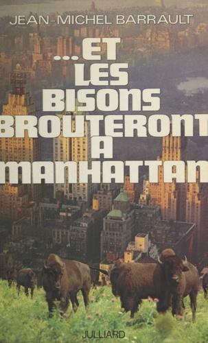 Et les bisons brouteront à Manhattan