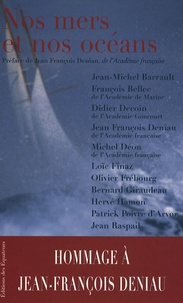 Jean-Michel Barrault - Nos mers et nos océans.