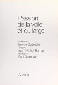 Jean-Michel Barrault et Erwan Quéméré - Passion de la voile et du large.