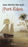 Jean-Michel Barrault - Port-Eden.