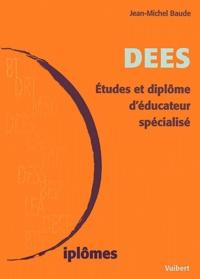 DEES. - Etudes et diplôme déducateur spécialisé, 2ème édition.pdf