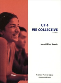 Jean-Michel Baude - UF 4 Vie collective.
