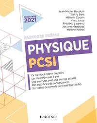 Jean-Michel Bauduin et Thierry Bars - Physique PCSI.